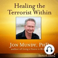 Healing the Terrorist Within
