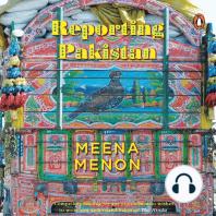 Reporting Pakistan