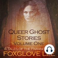 Queer Ghost Stories Volume One