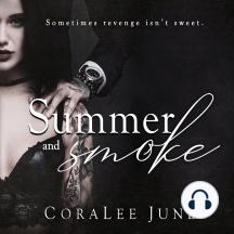 Summer and Smoke: A Dark Reverse Harem Romance