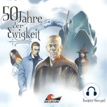 50 Jahre der Ewigkeit