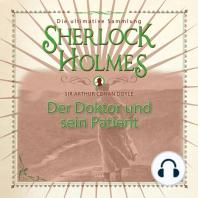 Sherlock Holmes, Der Doktor und sein Patient