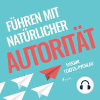 Führen mit natürlicher Autorität