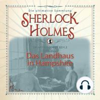 Sherlock Holmes, Das Landhaus in Hampshire