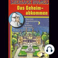 Sherlock Holmes, Das Geheimabkommen