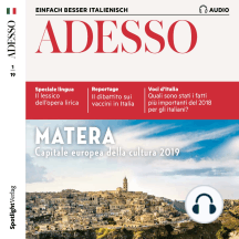 Italienisch lernen Audio - Matera: Adesso Audio 01/19 – Matera