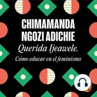 Querida Ijeawele. Cómo educar en el feminismo