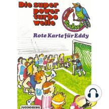 Radio Kuckuck, Rote Karte für Eddy