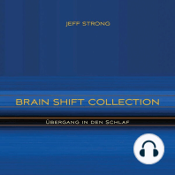 Brain Shift Collection - Übergang in den Schlaf