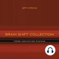Brain Shift Collection - Tiefer meditativer Zustand