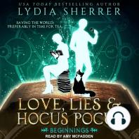 Love, Lies, and Hocus Pocus