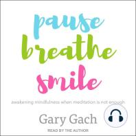 Pause, Breathe, Smile