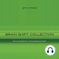 Brain Shift Collection - Fokussierte Aufmerksamkeit