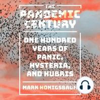 The Pandemic Century