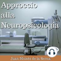 Approccio Alla Neuropsicologia
