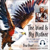 The Wind Is My Mother