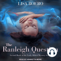 The Ranleigh Question: Lady Althea Mysteries, Book 2