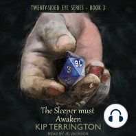 The Sleeper Must Awaken