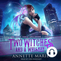 Two Witches and a Whiskey