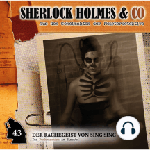 Sherlock Holmes & Co, Folge 43: Der Rachegeist von Sing Sing