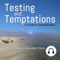 Testing and Temptations