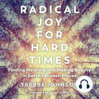 Radical Joy for Hard Times