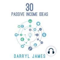 30 Passive Income Ideas