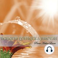 Bouquet Poétique à Jéhovah