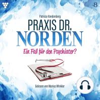 Praxis Dr. Norden 8 – Arztroman