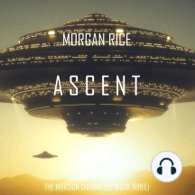 Ascent (The Invasion Chronicles—Book Three)