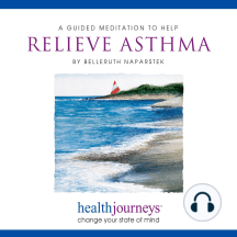 A Meditation To Help Relieve Asthma: health journeys, change your state of mind