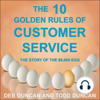 The 10 Golden Rules Of Customer Service: The Story Of The $6,000 Egg