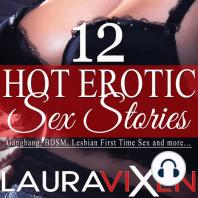 12 Hot Erotic Sex Stories