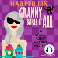 Granny Bares It All