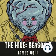 The Hive: Season 3