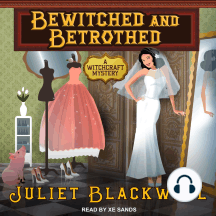 Bewitched and Betrothed: A Witchcraft Mystery