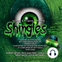 Shingles Audio Collection Volume 2