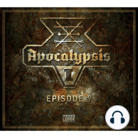 Apocalypsis, Season 1, Episode 9