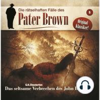 Die rätselhaften Fälle des Pater Brown, Folge 5