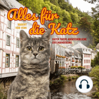 Alles für die Katz - Kater Theos abenteuerliche Eifelwanderung (Ungekürzt)