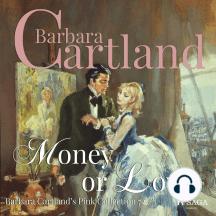 Money or Love: Barbara Cartland's Pink Collection 72