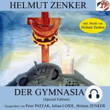 Der Gymnasiast: Spezial Edition