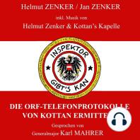 Die ORF-Telefonprotokolle von Kottan ermittelt