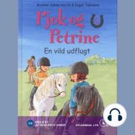 Pjok og Petrine 5 - En vild udflugt