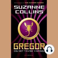 Gregor 4 - Gregor og det tavse varsel