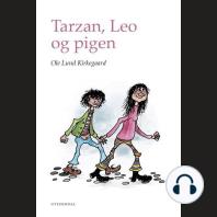 Tarzan, Leo og pigen