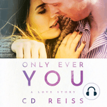 Only Ever You: A Love Story