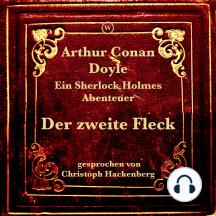 Der zweite Fleck: Ein Sherlock Holmes Abenteuer