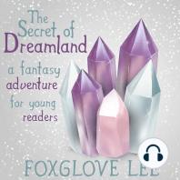 The Secret of Dreamland
