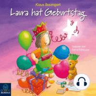 Laura hat Geburtstag - Lauras Stern 10 (Ungekürzt)